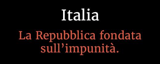 Italia: Repubblica fondata sull'impunità-immagine